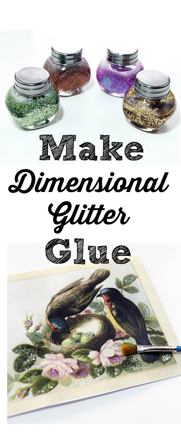 How to Make Dimensional Glitter Glue