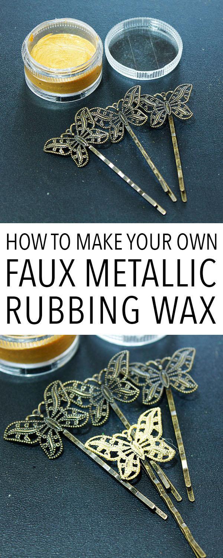 How to Make Faux Metallic Rubbing Wax