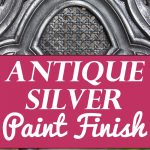 Antique Silver Furniture Finish