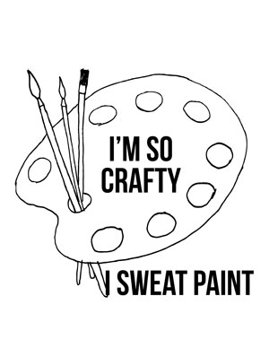 craft_saying_sweat_paint_graphicsfairy