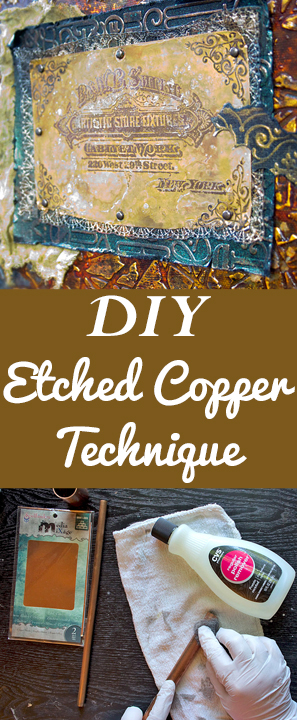 DIY Etched Copper Technique