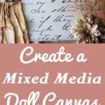 Create a Mixed Media Doll Canvas