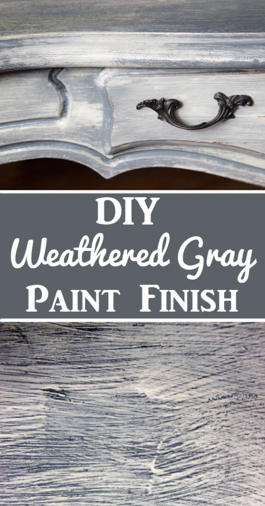 Weathered Gray Furniture Finish