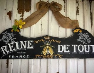 French Queen Bee Sign – Reader Feature