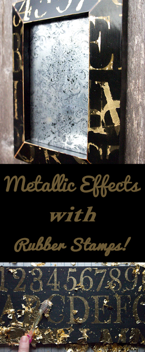 Metallic Effects with Rubber Stamps