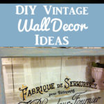 DIY Vintage Wall Decor Ideas