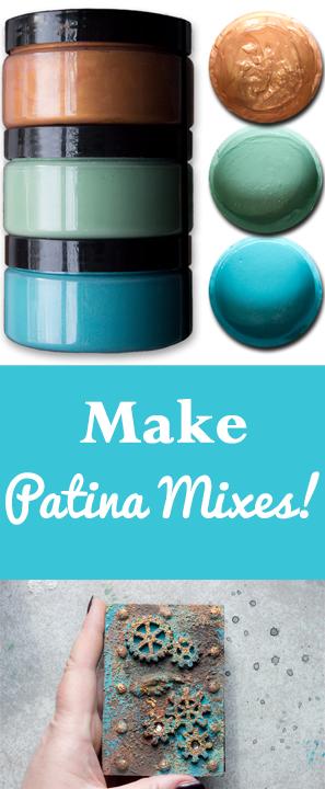 Make Patina Mixes