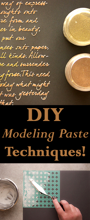 DIY Modeling Paste Techniques with Heather Tracy