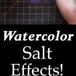 Watercolor Salt Effect Heather Tracy