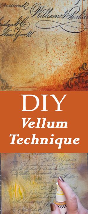 DIY Vellum Technique