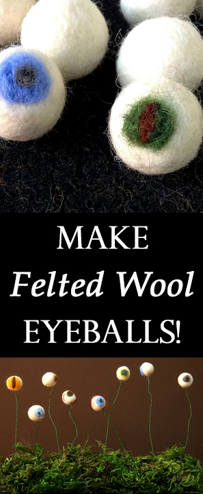 Make Felted Wool Eyeballs