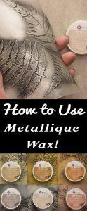 Art Alchemy Metallique Wax Tutorial
