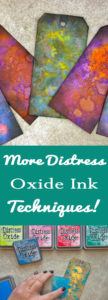 More Distress Oxide Ink Techniques