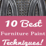 10 Best Furniture Painting Techniques