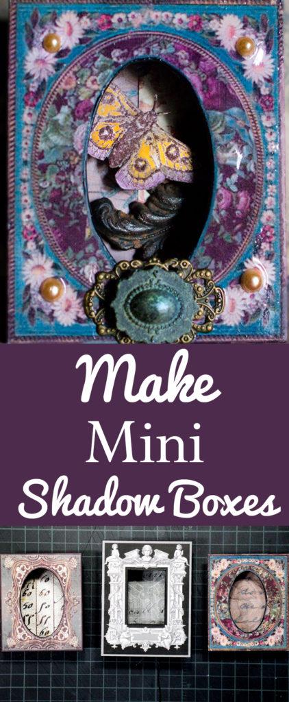Make Mini Shadow Boxes