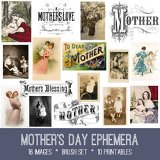 Mother's Day Ephemera Images Kit! Graphics Fairy Premium Membership