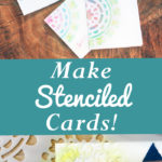 Make Easy Stenciled Cards