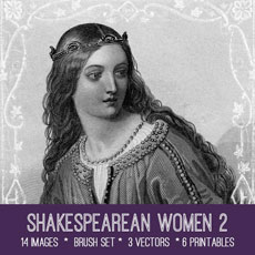 Shakespearean Women 2 Images Kit! Graphics Fairy Premium Membership