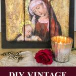 DIY Vintage Madonna and Child Art Triptych