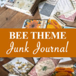 Ode to the Bee Junk Journal