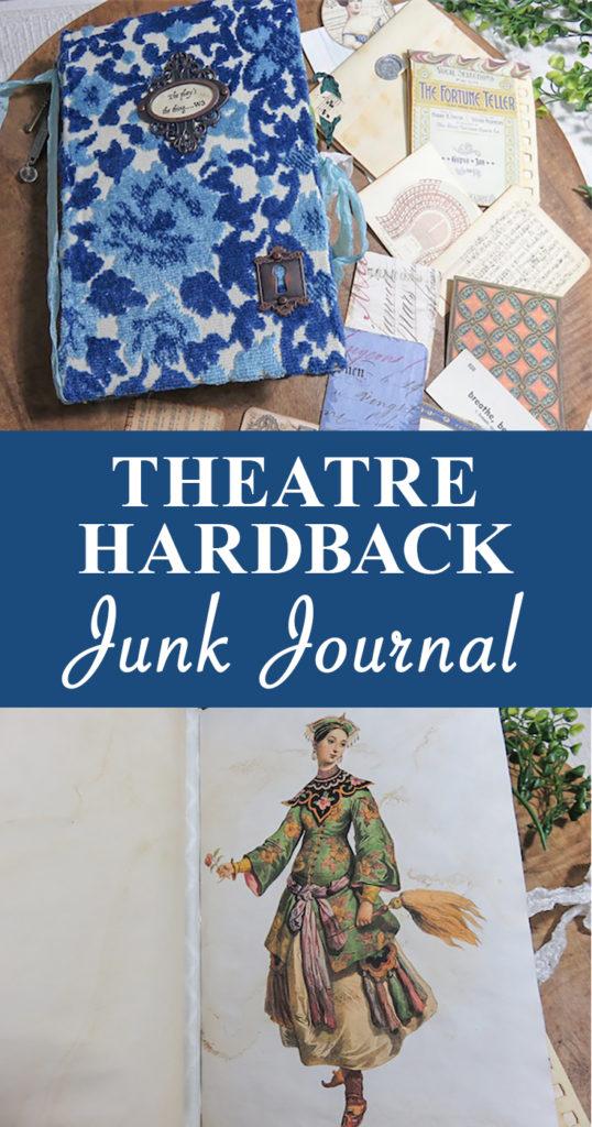 Collage Theatre Hardback Junk Journal