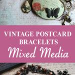 Vintage Postcard Mixed Media Bracelets Pin