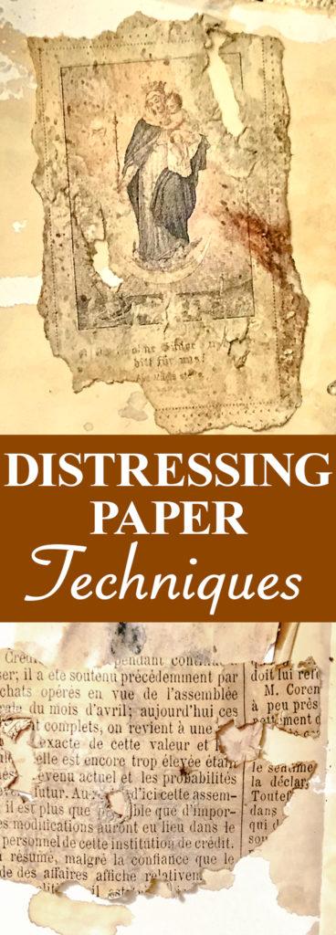 Distressing Paper Techniques