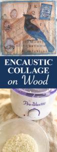 ENCAUSTIC COLLAGE ON WOOD PIN