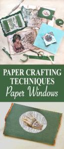 Paper Windows Techniques
