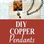 DIY Copper Pendants pin