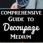 Comprehensive Guide to Decoupage Medium
