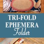 Tri-Fold Ephemera Folder Pin
