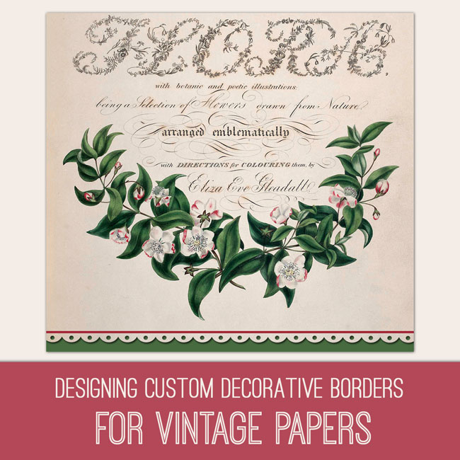 PSE Tutorial Designing custom decorative borders for vintage papers