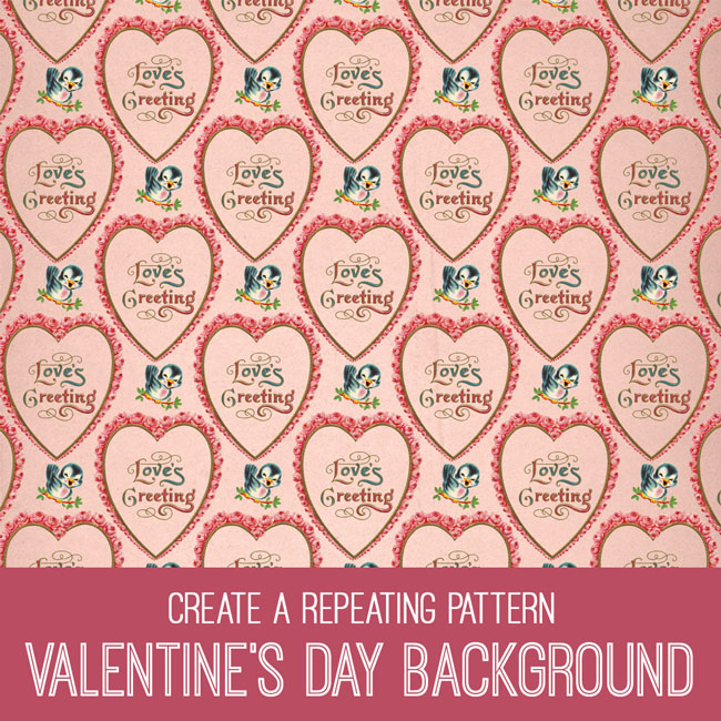 PSE Create a Repeating Pattern Valentine's Day Background