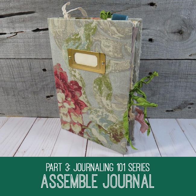 Journaling 101 Series Part 3 Assemble Journal