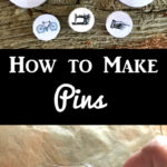 How to Make Pins
