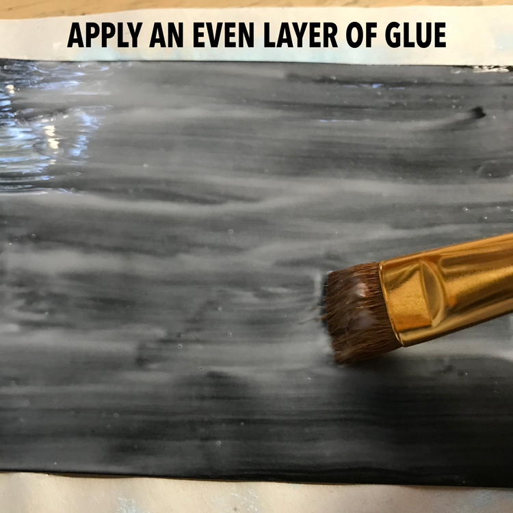 Apply and even layer of glue to surface