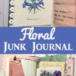 Floral Junk Journal