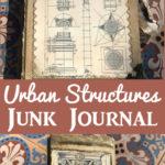 Urban Structures Junk Journal Anna Hollingworth
