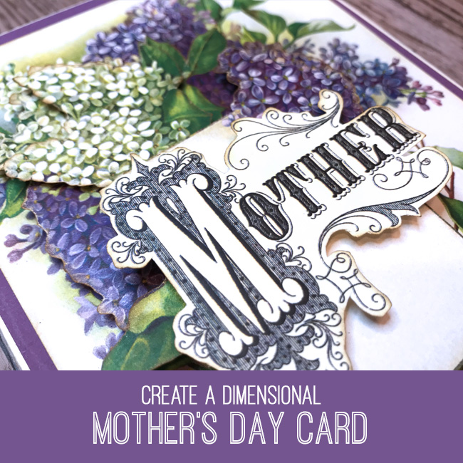 Dimensional Mother's Day Card Tutorial