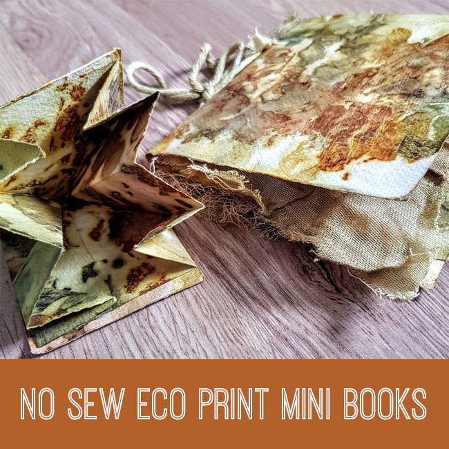 No Sew Eco Print Mini Books Tutorial