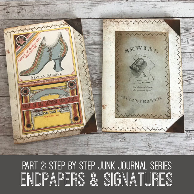 Step by Step Junk Journal Series Endpapers & Signatures