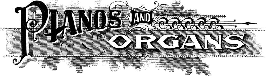 piano organ antique trade sign typography advertising image
