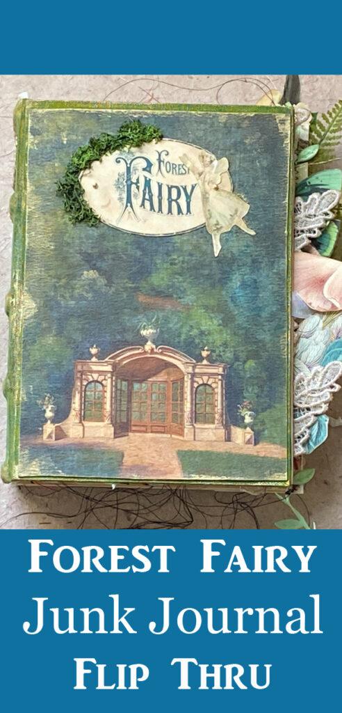 Forest Fairy Junk Journal
