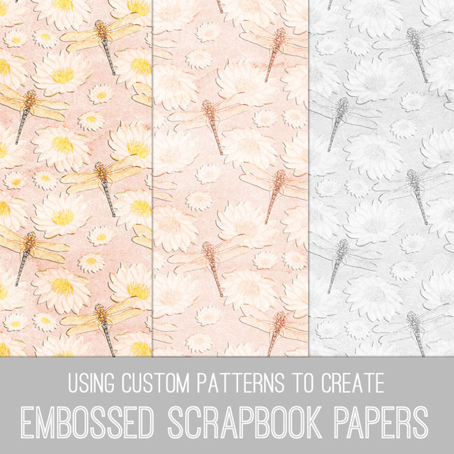 PSE tutorial embossed scrapbook papers