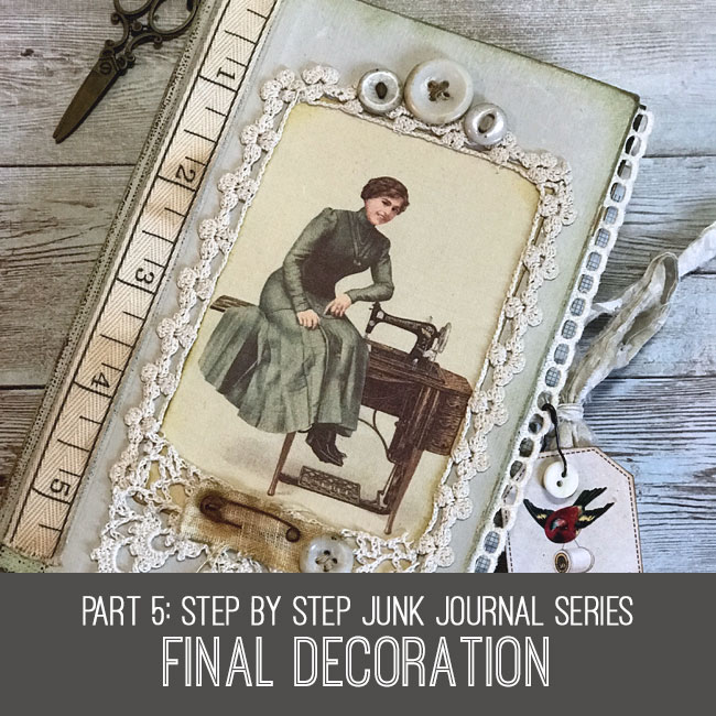 final decoration step by step junk journal series