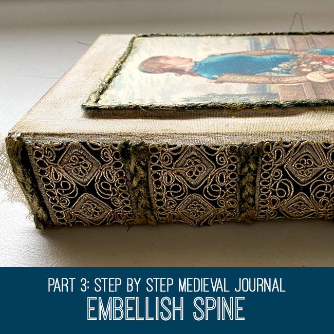 Medieval Journal embellish spine tutorial