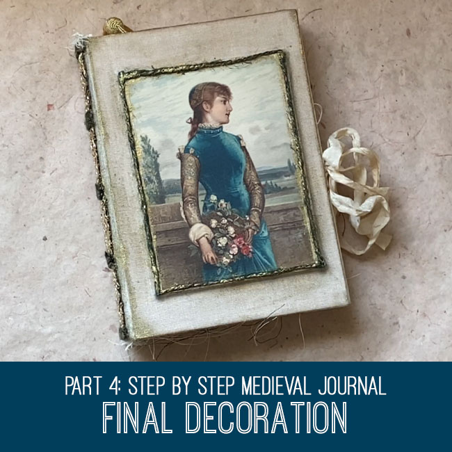 Medieval Journal Part 4 Final Decoration tutorial