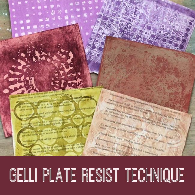 Gelli Plate Resist Technique Tutorial
