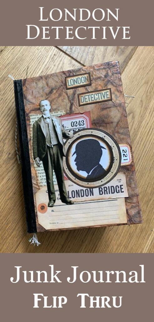 London Detective Junk Journal